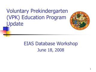 Voluntary Prekindergarten (VPK) Education Program Update