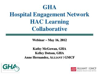 GHA  Hospital Engagement Network HAC Learning  Collaborative
