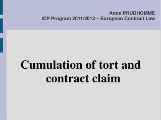 Anne PRUDHOMME ICP Program 2011/2013 – European Contract Law