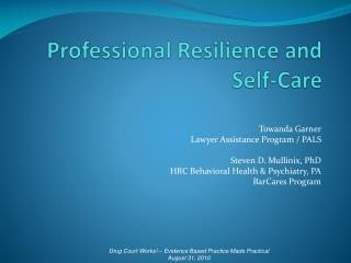 Professional Resilience and Self-Care