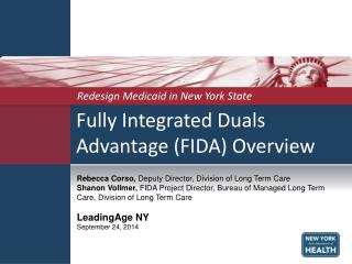 Fully Integrated Duals Advantage (FIDA) Overview