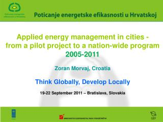 Applied energy management in cities - from a pilot project to a nation-wide program 2005-2011