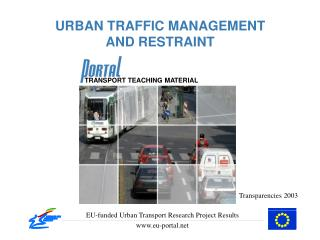URBAN TRAFFIC MANAGEMENT AND RESTRAINT
