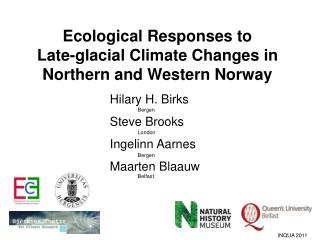 Ecological Responses to        Late-glacial Climate Changes in Northern and Western Norway
