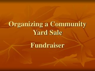 Organizing a Community Yard Sale