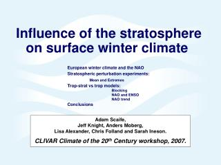 Influence of the stratosphere on surface winter climate