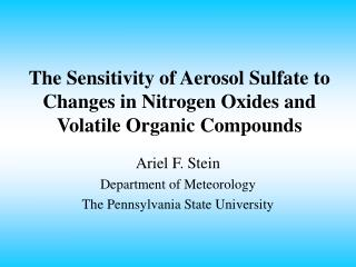 The Sensitivity of Aerosol Sulfate to Changes in Nitrogen Oxides and Volatile Organic Compounds
