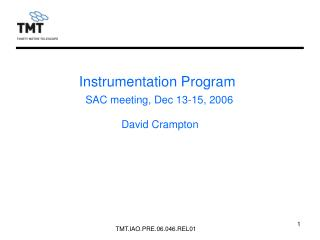 Instrumentation Program SAC meeting, Dec 13-15, 2006