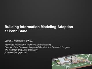 Building Information Modeling Adoption  at Penn State
