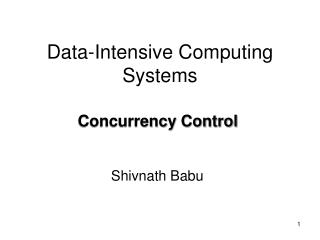 Data -Intensive Computing Systems