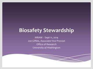 Biosafety Stewardship
