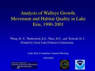 Analysis of Walleye Growth, Movement and Habitat Quality in Lake Erie, 1990-2001