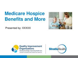 Medicare Hospice  Benefits and More