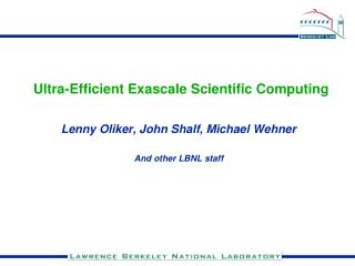Ultra-Efficient Exascale Scientific Computing