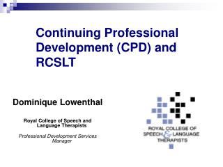 Continuing Professional Development (CPD) and RCSLT