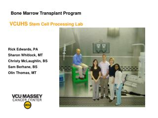 VCUHS  Stem Cell Processing Lab