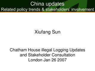 China updates Related policy trends & stakeholders' involvement