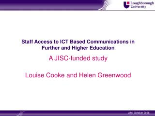 Staff Access to ICT Based Communications in Further and Higher Education