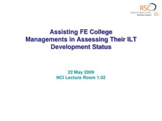 Assisting FE College Managements in Assessing Their ILT Development Status
