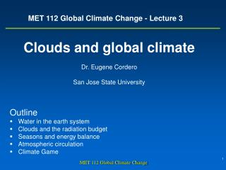 MET 112 Global Climate Change - Lecture 3