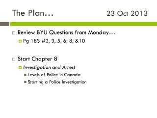 The Plan…				 23 Oct 2013
