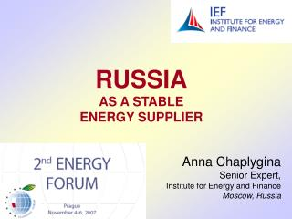RUSSIA AS A STABLE ENERGY SUPPLIER