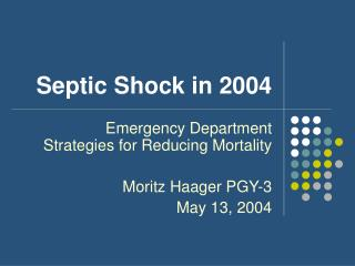Septic Shock in 2004