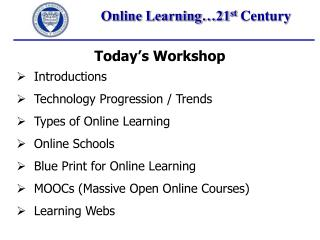Online Learning…21 st  Century