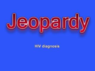 HIV  diagnosis