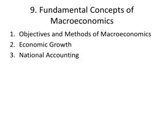 9. Fundamental  Concepts of Macroeconomics