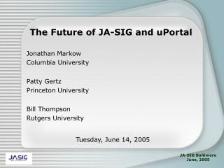 The Future of JA-SIG and uPortal