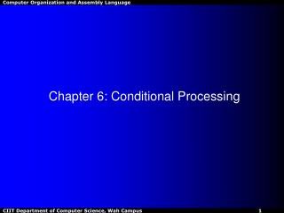 Chapter 6: Conditional Processing