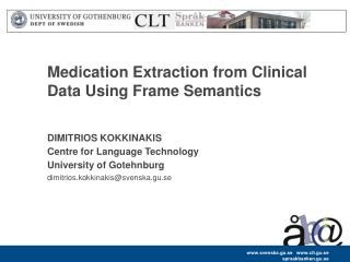 Medication Extraction from Clinical Data Using Frame Semantics