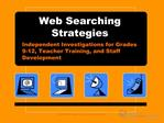 Web Searching Strategies