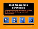 Web Searching Strategies