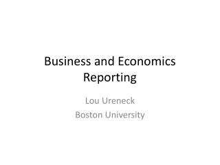 Business and Economics Reporting