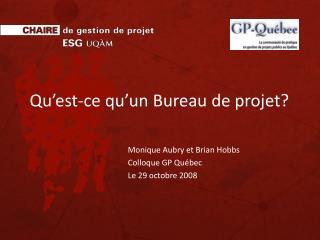 Qu'est-ce qu'un Bureau de projet?