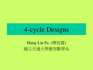 4-cycle Designs
