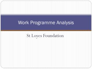 Work Programme Analysis