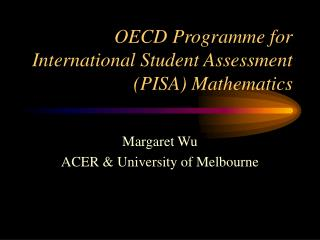 OECD Programme for International Student Assessment (PISA) Mathematics