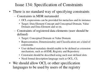 Issue 134: Specification of Constraints