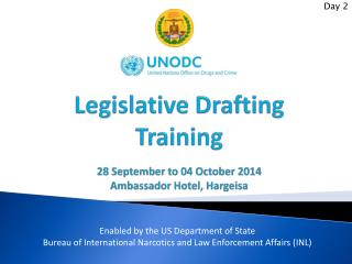 Legislative Drafting  Training 28 September to 04 October  2014 Ambassador Hotel, Hargeisa