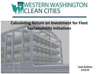 Calculating Return on Investment for Fleet Sustainability Initiatives