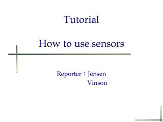 Tutorial How to use sensors