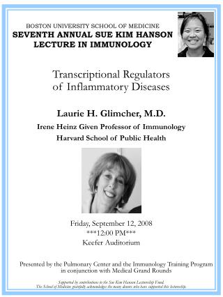 BOSTON UNIVERSITY SCHOOL OF MEDICINE SEVENTH ANNUAL SUE KIM HANSON LECTURE IN IMMUNOLOGY