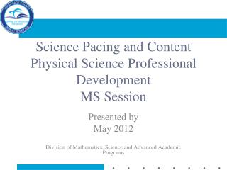 Science Pacing and Content Physical Science Professional Development MS Session