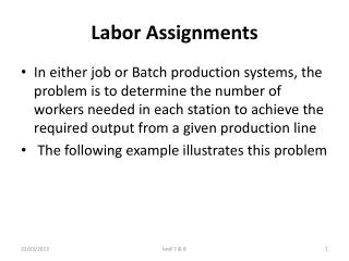 Labor Assignments