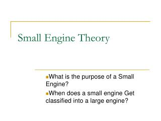 Small Engine Theory