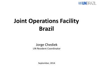 Joint Operations Facility Brazil