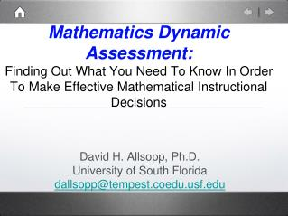 David H. Allsopp, Ph.D. University of South Florida dallsopp@tempest.coeduf